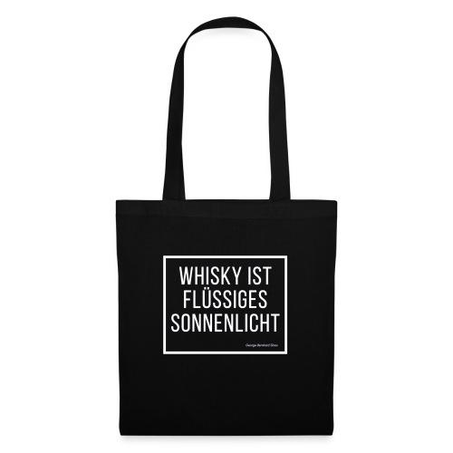 Whisky ist flüssiges Sonnenlicht - Stoffbeutel