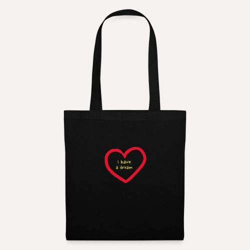 I have a dream - Tote Bag