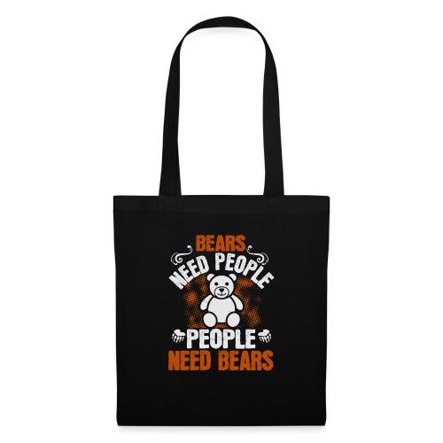 Bears need people People need bears - Tas van stof
