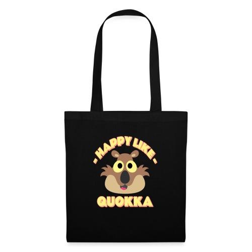 Happy like a quokka - Animal, love cute quokka - Sac en tissu