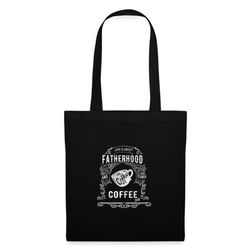 2018 Fatherhood needs Plenty Coffee - Tote Bag