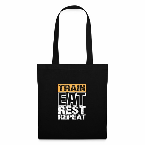Train, Eat, Rest, Repeat - Training T-Shirt - Stoffbeutel