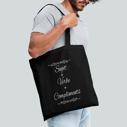 Sujet+verbe+compliments - Tote Bag