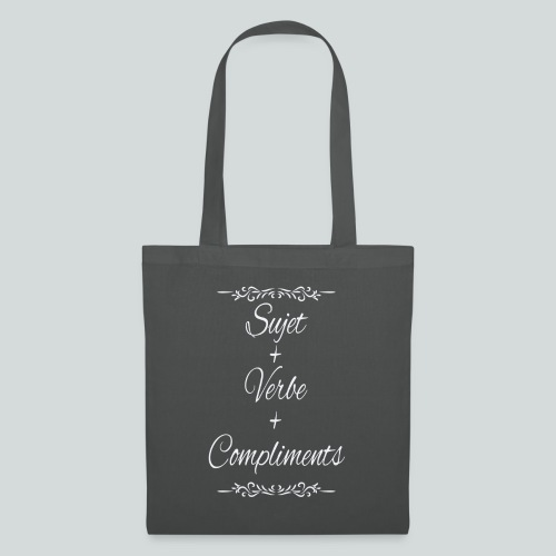 Sujet+verbe+compliments - Tote Bag