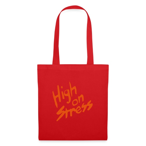 High on stress - Tote Bag