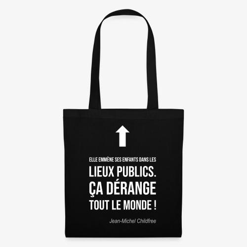 Elle emmène ses enfants dans les lieux publics - Tote Bag