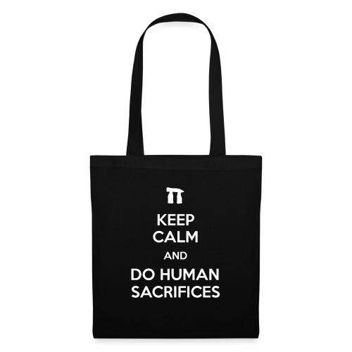 Keep calm and do human sacrifices - Borsa di stoffa