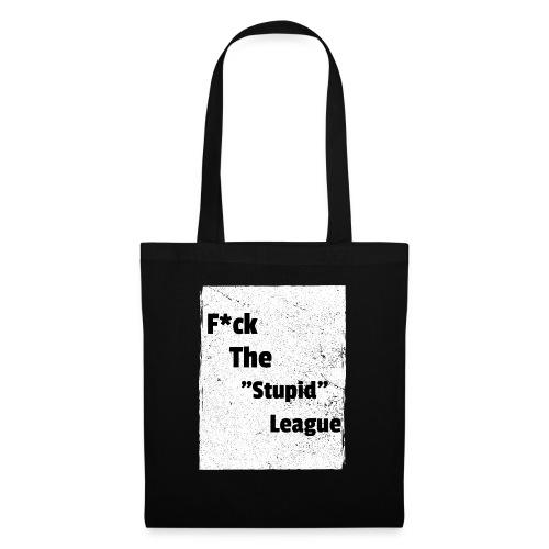F*ck the Stupid League - Premium Tee - Tote Bag