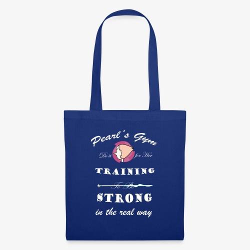 Strong in the Real Way - Borsa di stoffa