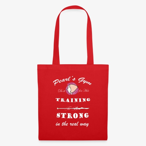 Strong in the Real Way - Borsa di stoffa