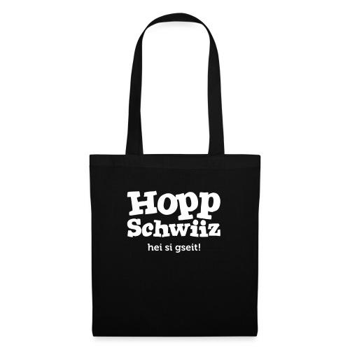Hopp-Schwiiz hei si gseit - Stoffbeutel