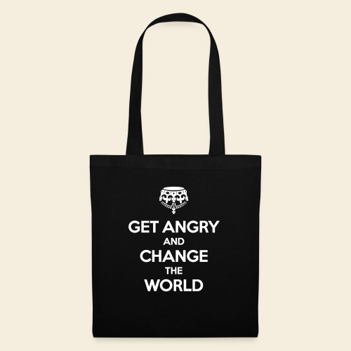 Get angry and change the World - Stoffbeutel