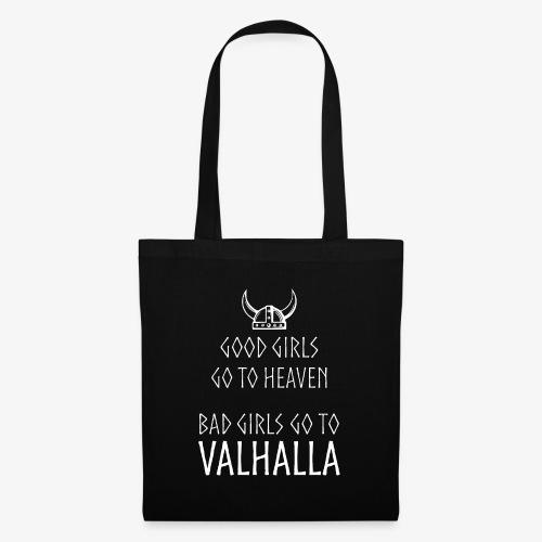 Bad Girls go to Valhalla - Stoffbeutel