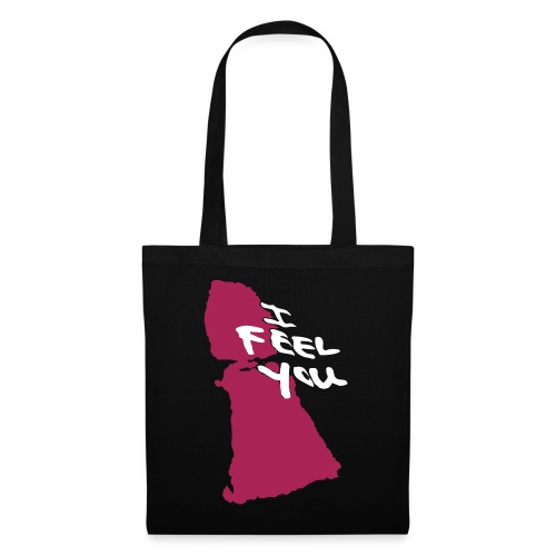 I Feel You - Tote Bag