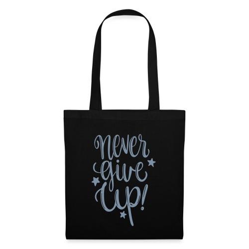 Never Give Up - Borsa di stoffa