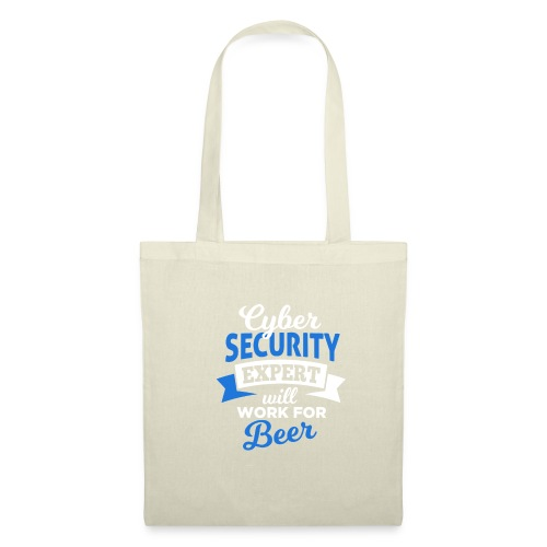 Cyber Security Expert will work for beer - Borsa di stoffa