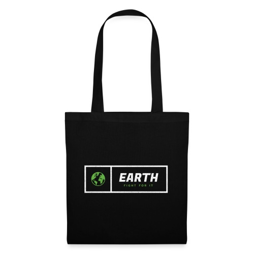 Earth - Fight For It - Stoffbeutel