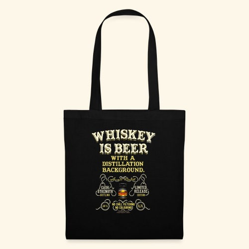 Whiskey Is Beer - Stoffbeutel