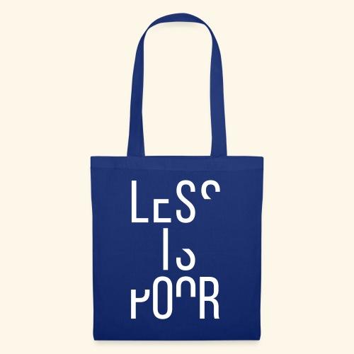Less is poor - Tas van stof