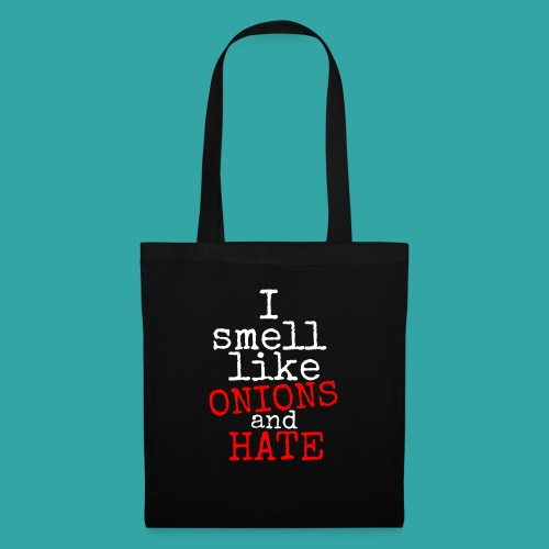 Onions & hate - Tote Bag