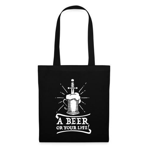 la bière ou la vie - Sac en tissu