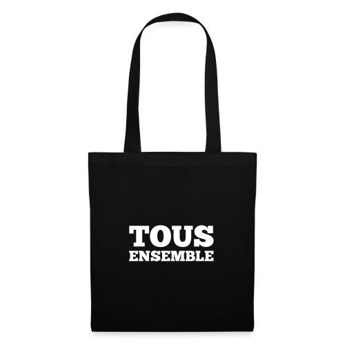 Tous ensemble, manifestation, manif, cadeau - Tote Bag