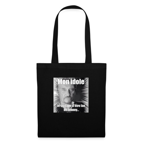 Mon idole Johnny Hallyday - Tote Bag