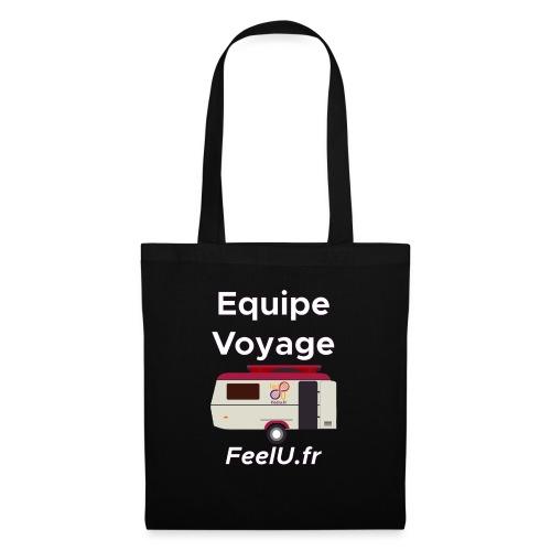 Votre équipe pour le voyage - Tote Bag