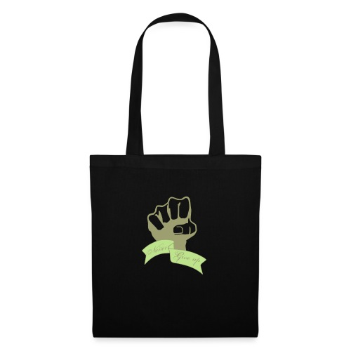nevergiveup - Tote Bag