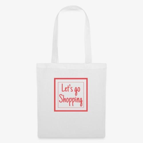 Let's go shopping - Borsa di stoffa
