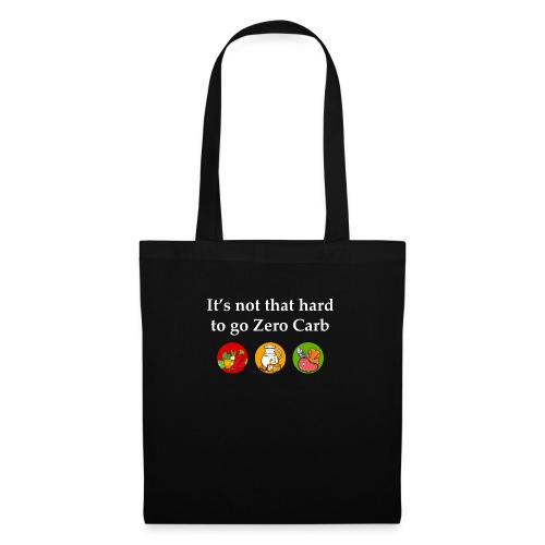 It's Not That Hard To Go Zero Carb - Tote Bag