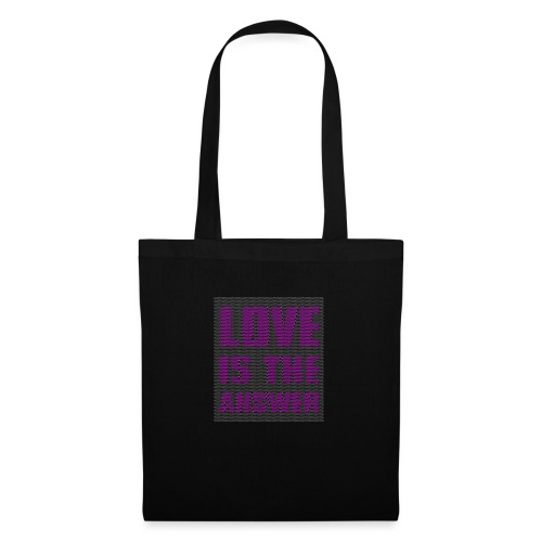 LOVE IS THE ANSWER - Borsa di stoffa
