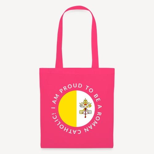 I AM PROUD TO BE ROMAN CATHOLIC - Tote Bag