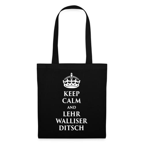 KEEP CALM AND LEHR WALLISERDITSCH - Stoffbeutel