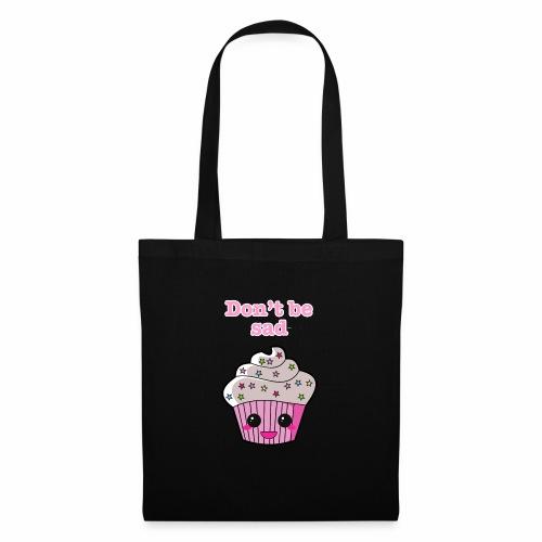 Don't be sad cupcake - Tote Bag