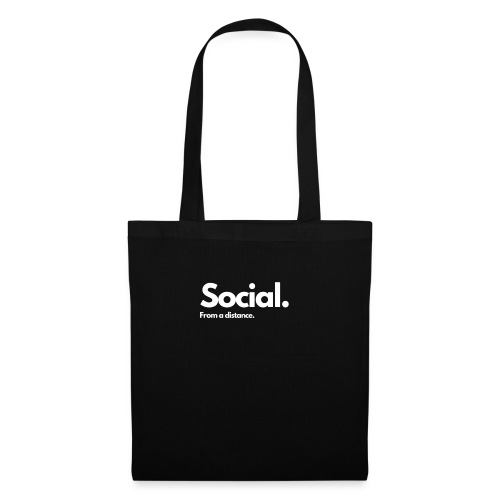 COVID Corona Collection - Social from a distance. - Tote Bag