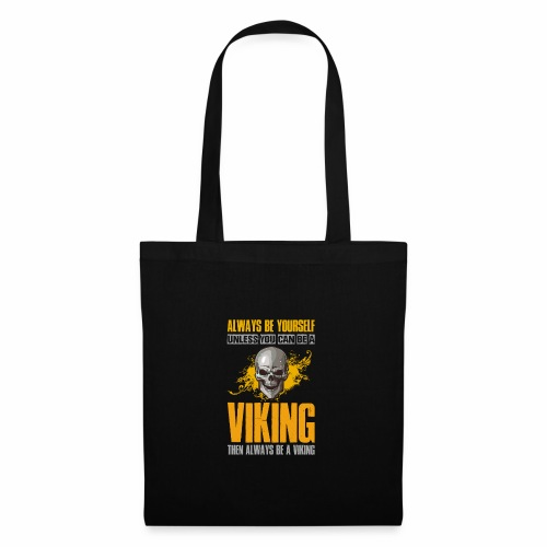 Always Be Yourself Unless You Can Be a Viking - Kangaskassi
