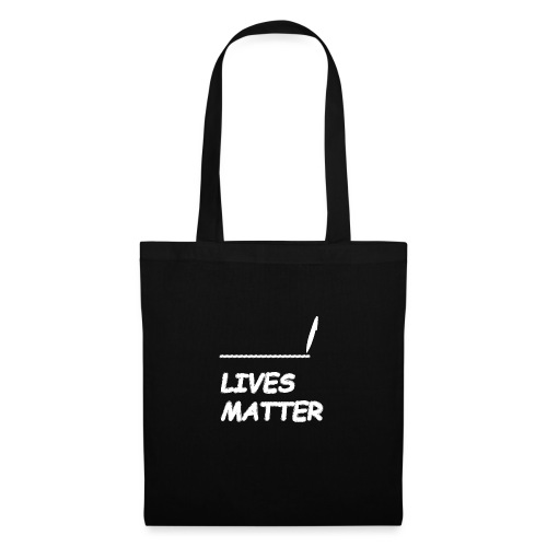 FILL In LIVES MATTER - Tas van stof