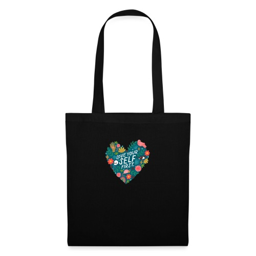 Love yourself first - Tote Bag