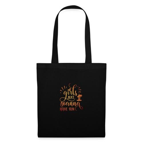 Girls just wanna SUN - Tote Bag