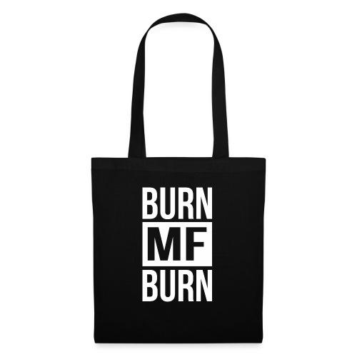 Burn MF Burn - Stoffbeutel