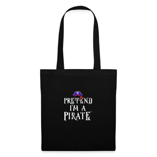 Pretend I'm A Pirate - Tote Bag