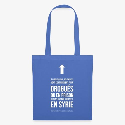 Futurs enfants drogués - Tote Bag