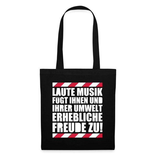 Laute Musik Freude Party Spruch Festival Feiern Stoffbeutel