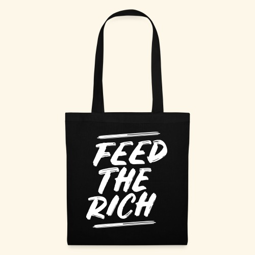 Feed the rich - Tas van stof