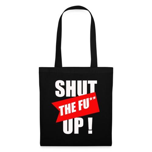 shut ! - Tote Bag