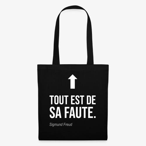 Tout est de sa faute (Freud) - Tote Bag