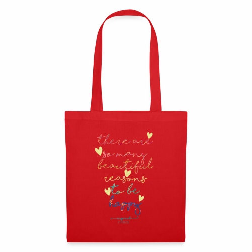There are so many beautiful reasons to be happy - Tote Bag