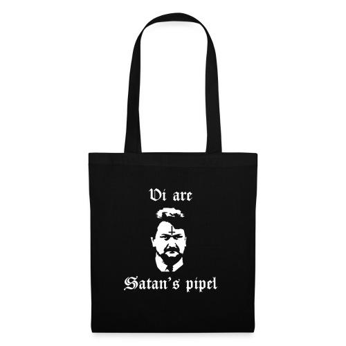 Vi are Satan's pipel - Tygväska