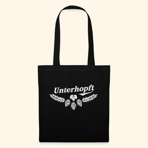 Unterhopft T Shirt - das Original für Biertrinker - Stoffbeutel
